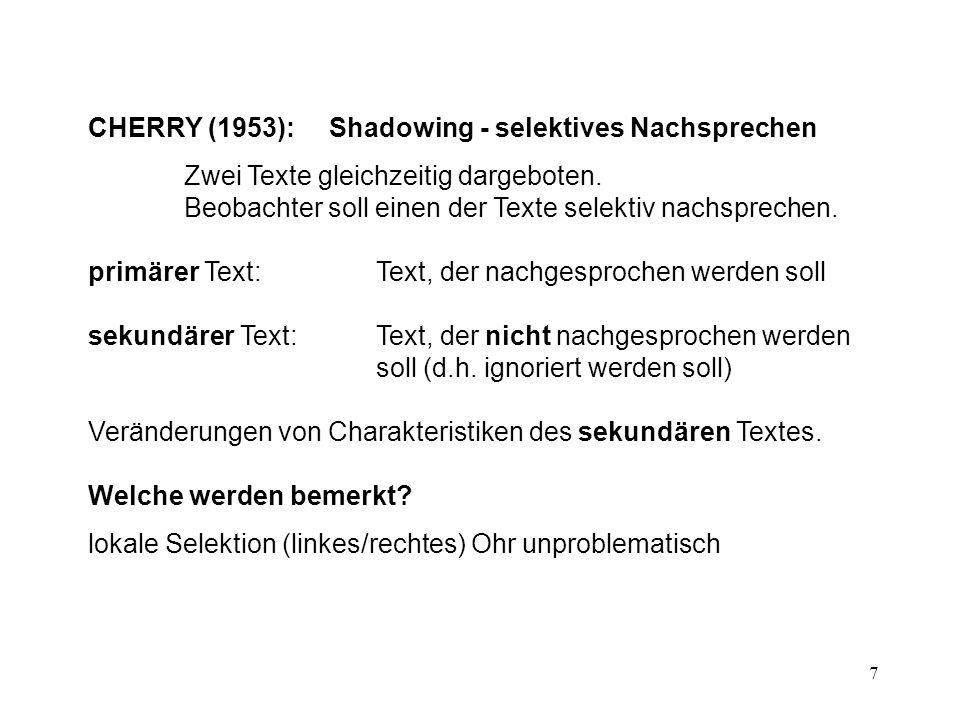 CHERRY (1953): Shadowing - selektives Nachsprechen