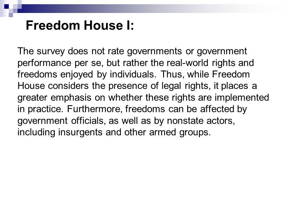 Freedom House I: