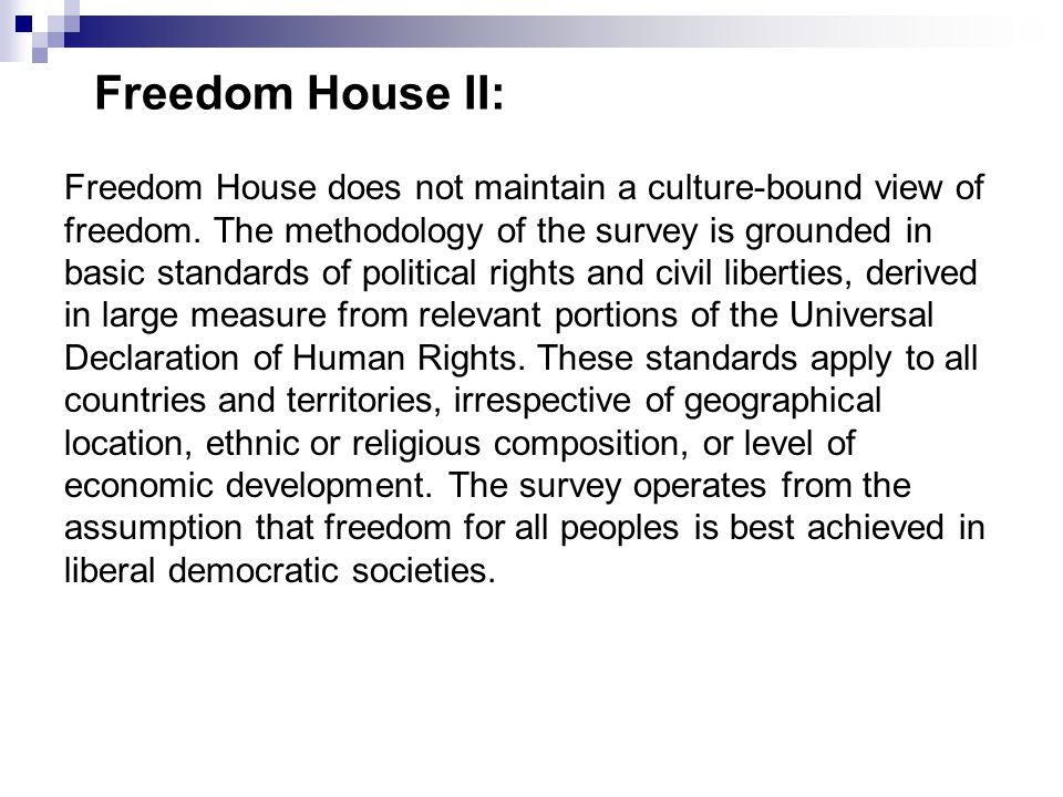 Freedom House II: