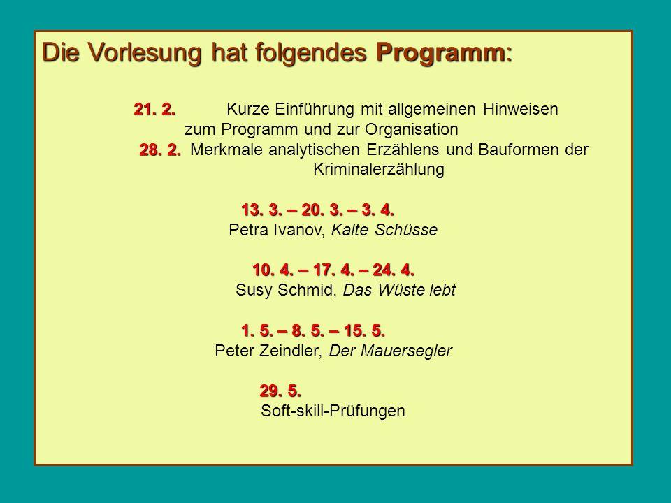 Die Vorlesung hat folgendes Programm: