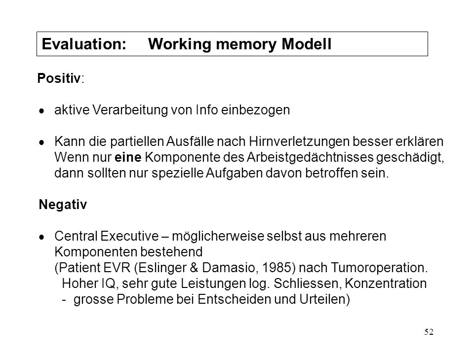 Evaluation: Working memory Modell