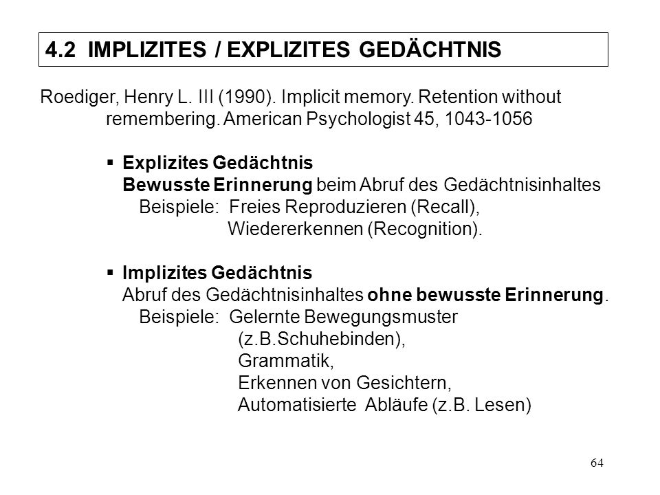4.2 IMPLIZITES / EXPLIZITES GEDÄCHTNIS
