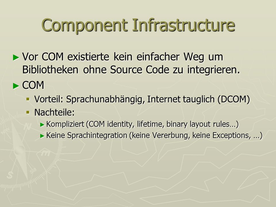 Component Infrastructure