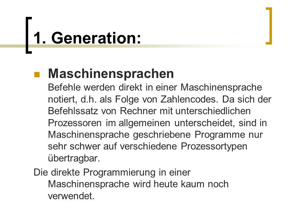 1. Generation: