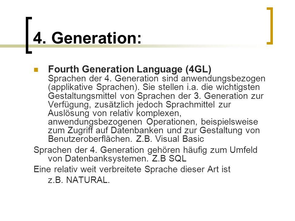 4. Generation: