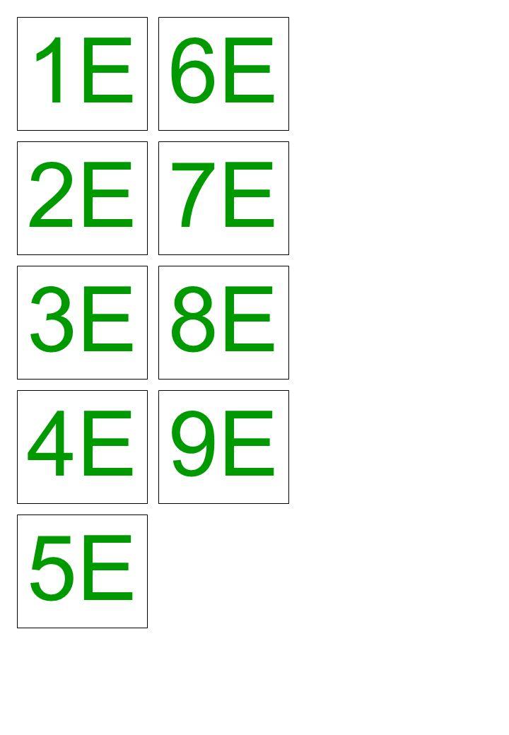 1E 6E 2E 7E 3E 8E 4E 9E 5E