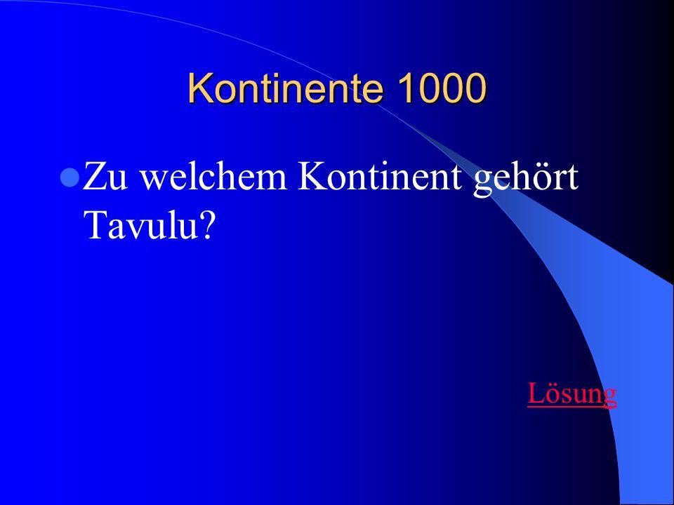 Zu welchem Kontinent gehört Tavulu