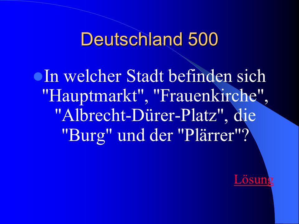 Deutschland 500 In welcher Stadt befinden sich Hauptmarkt , Frauenkirche , Albrecht-Dürer-Platz , die Burg und der Plärrer