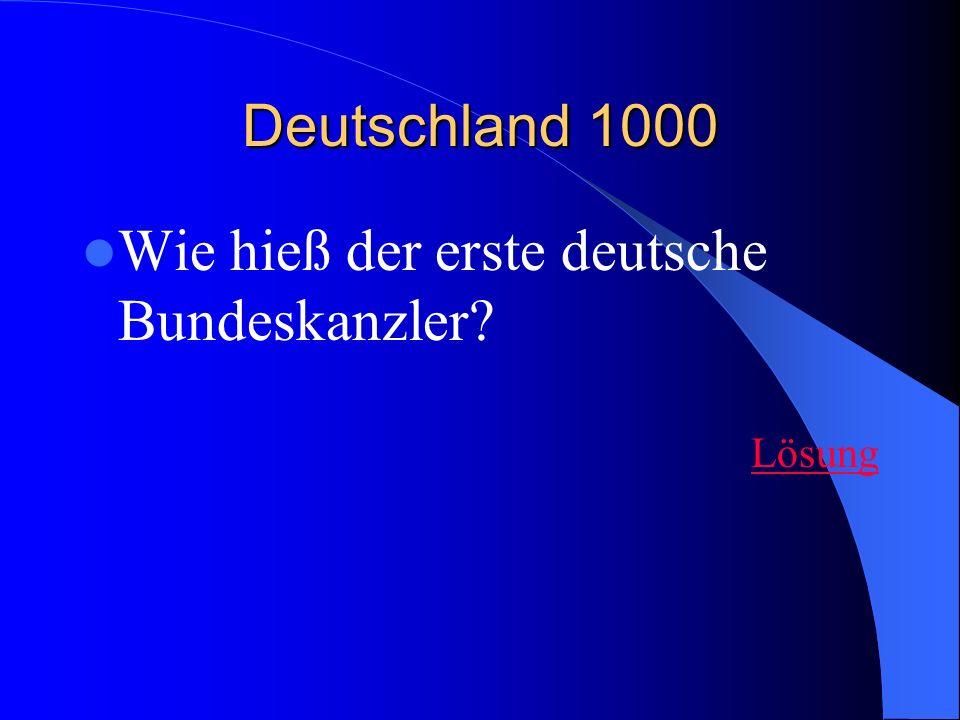 Wie hieß der erste deutsche Bundeskanzler