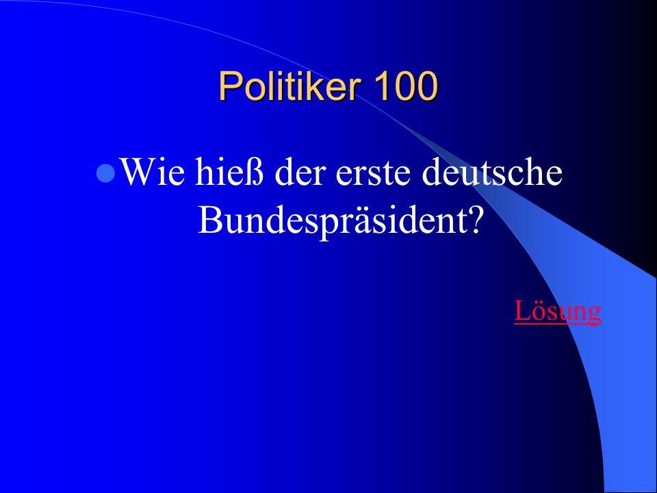 Wie hieß der erste deutsche Bundespräsident