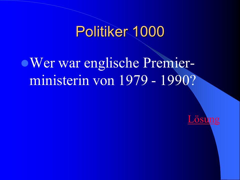 Wer war englische Premier-ministerin von 1979 - 1990