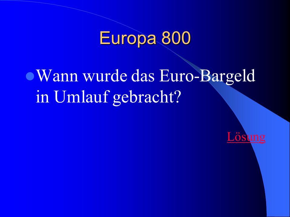 Wann wurde das Euro-Bargeld in Umlauf gebracht