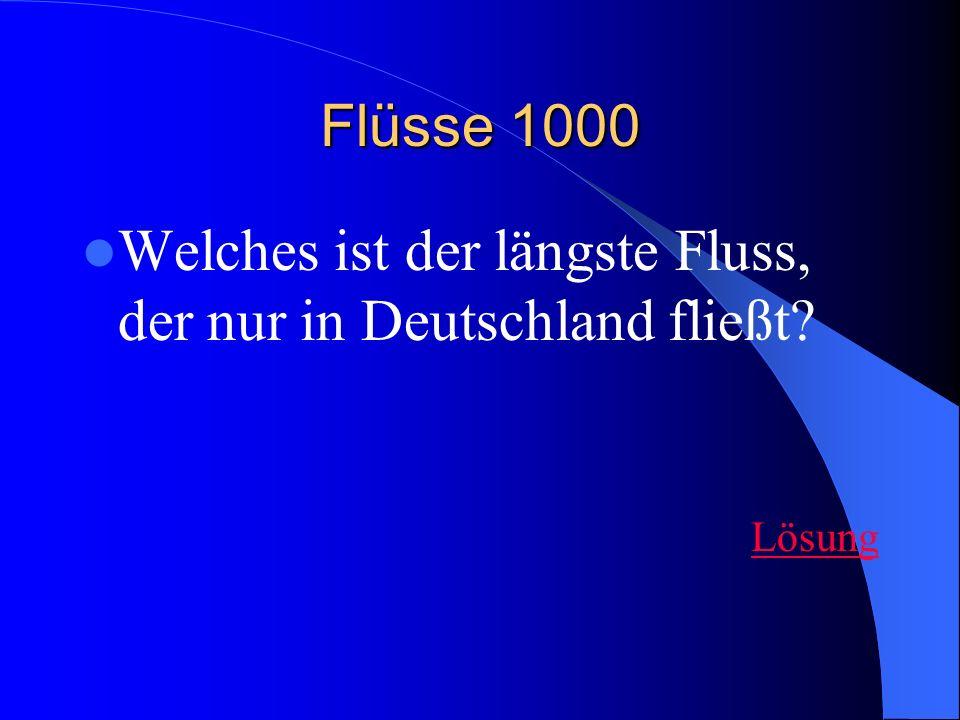 Welches ist der längste Fluss, der nur in Deutschland fließt