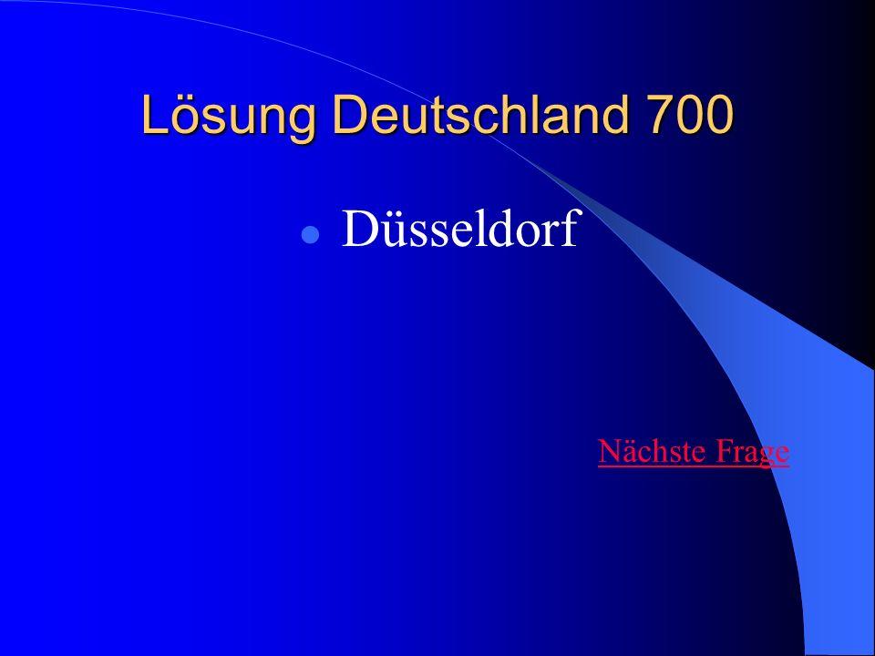 Lösung Deutschland 700 Düsseldorf Nächste Frage