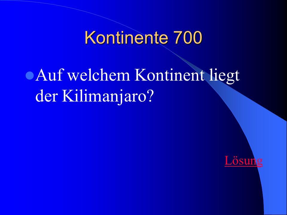 Auf welchem Kontinent liegt der Kilimanjaro