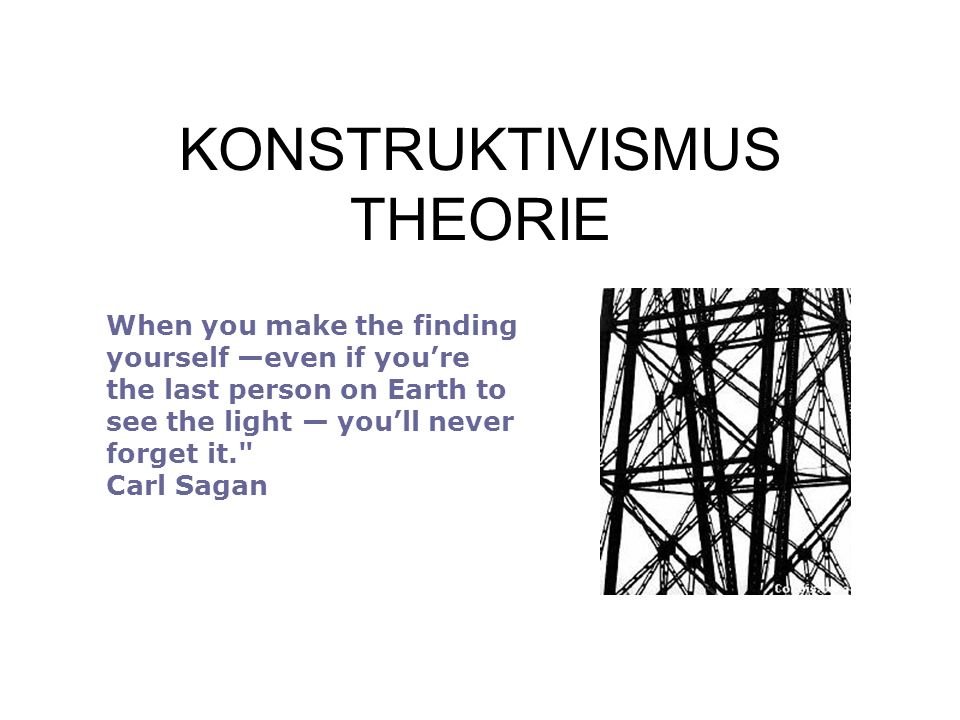 KONSTRUKTIVISMUS THEORIE
