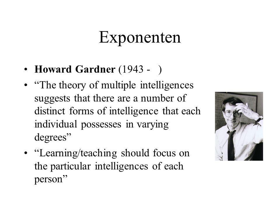 Exponenten Howard Gardner (1943 - )
