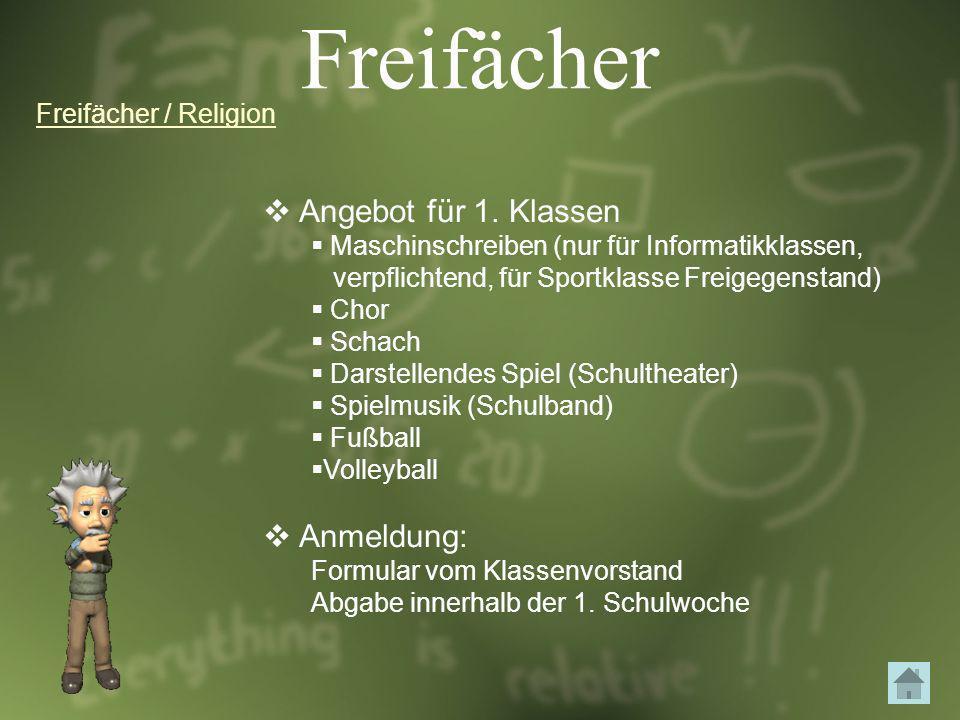 Freifächer Angebot für 1. Klassen Anmeldung: Freifächer / Religion