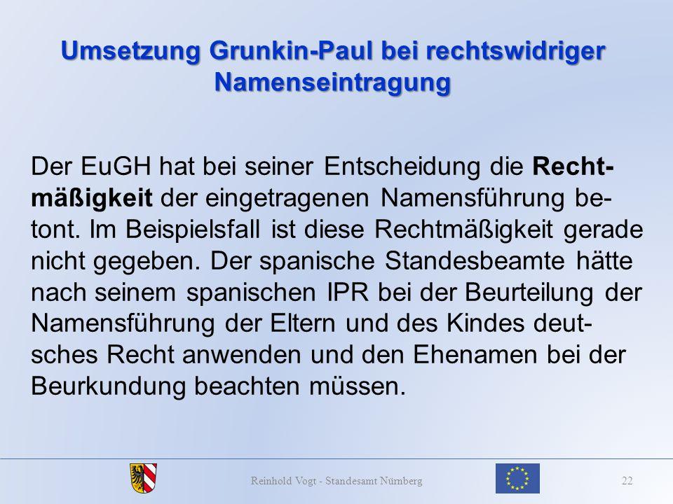 Umsetzung Grunkin-Paul bei rechtswidriger Namenseintragung