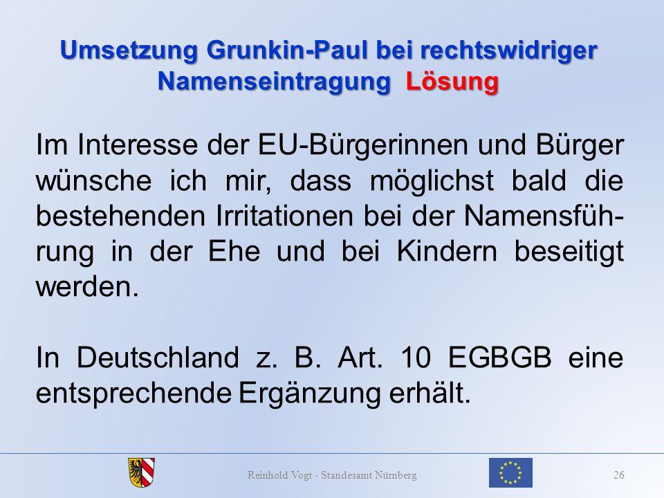 Umsetzung Grunkin-Paul bei rechtswidriger Namenseintragung Lösung