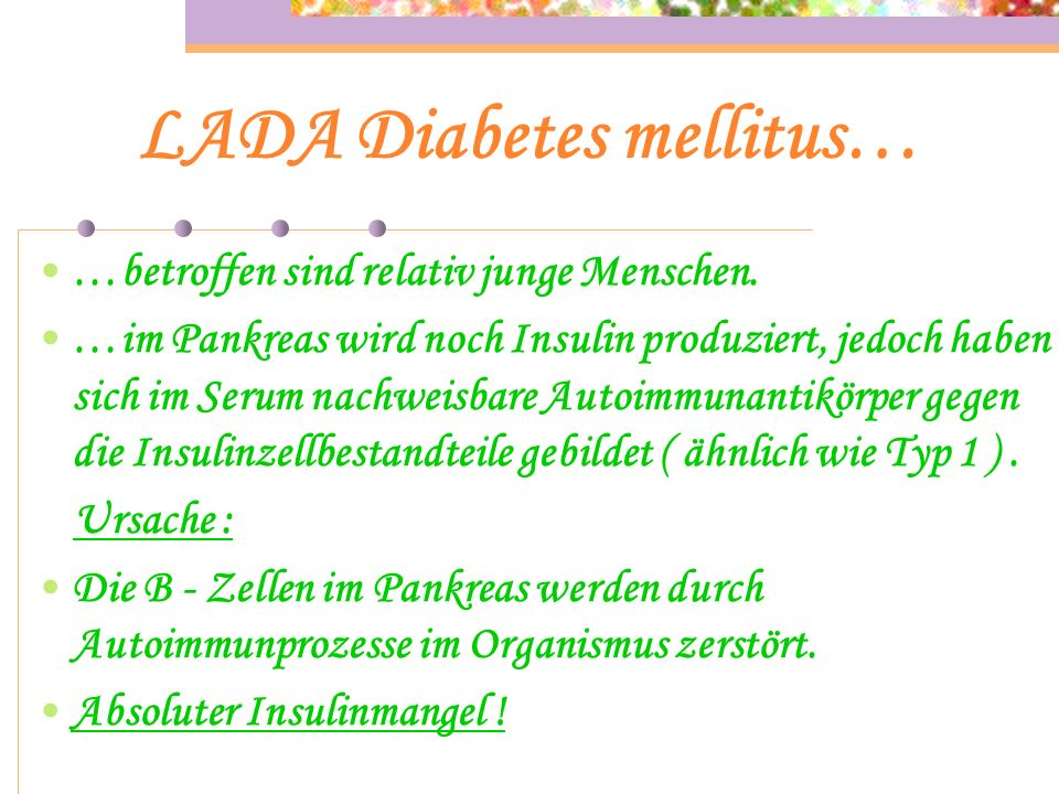 LADA Diabetes mellitus…