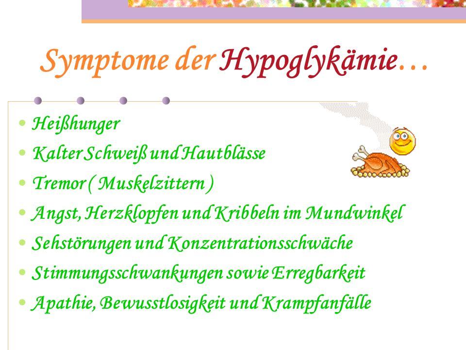 Symptome der Hypoglykämie…
