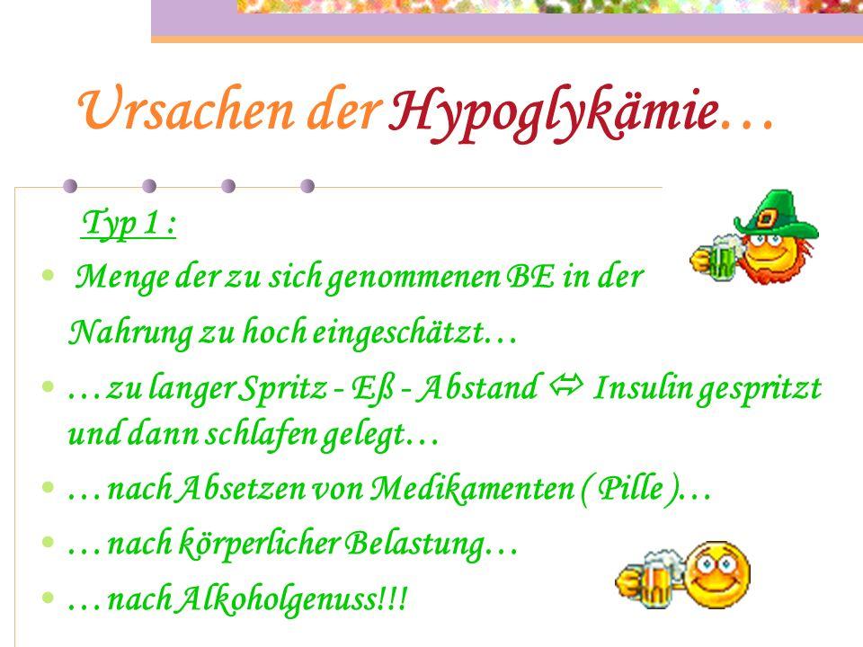 Ursachen der Hypoglykämie…