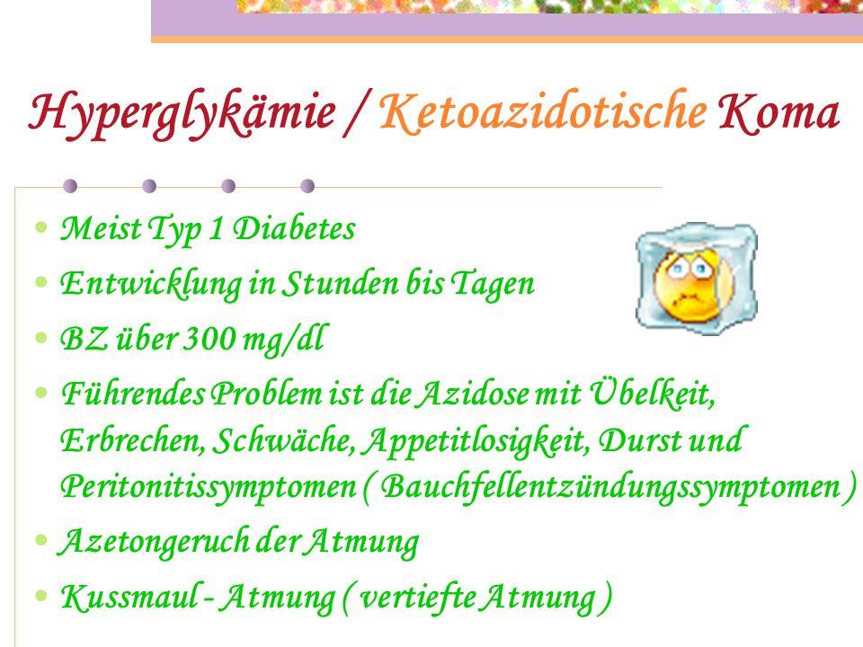 Hyperglykämie / Ketoazidotische Koma
