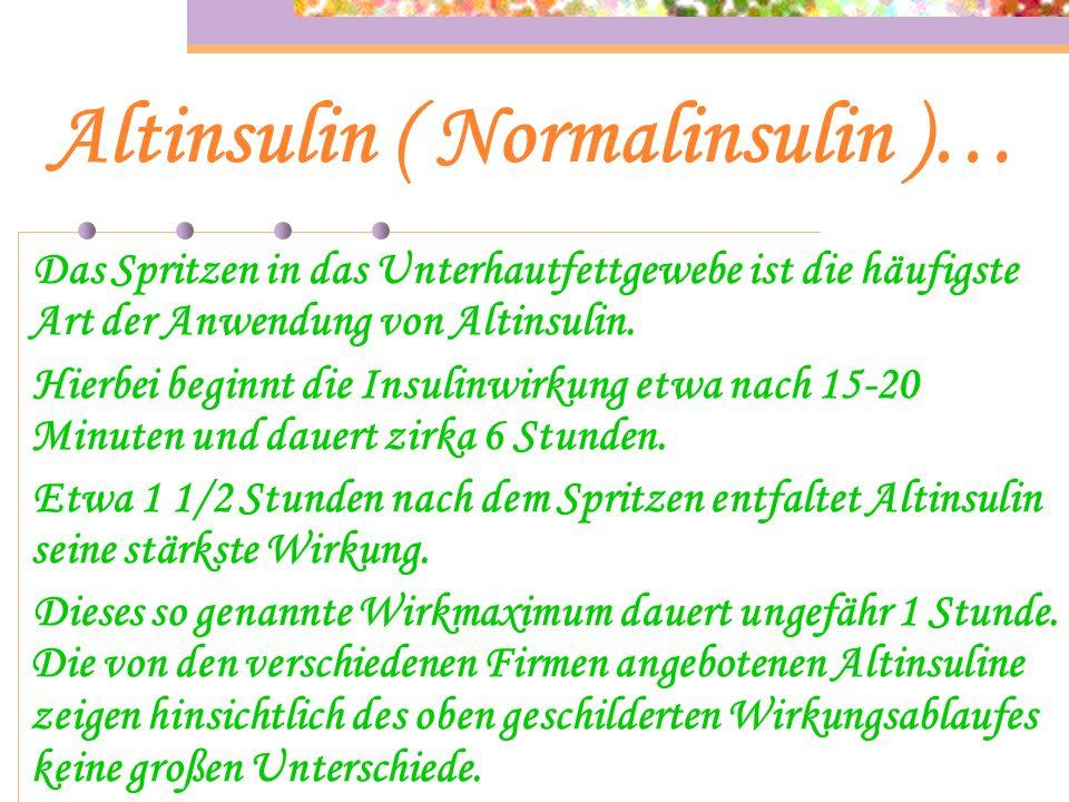 Altinsulin ( Normalinsulin )…