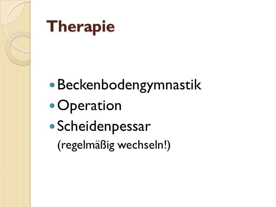 Therapie Beckenbodengymnastik Operation Scheidenpessar