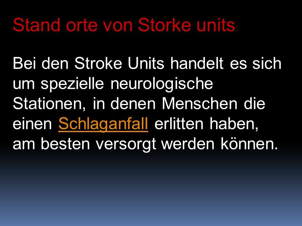 Stand orte von Storke units: