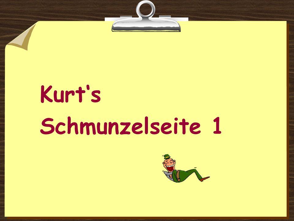 Kurt's Schmunzelseite 1