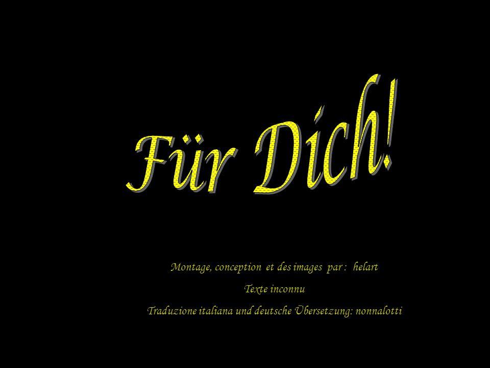 Für Dich! Montage, conception et des images par : helart Texte inconnu