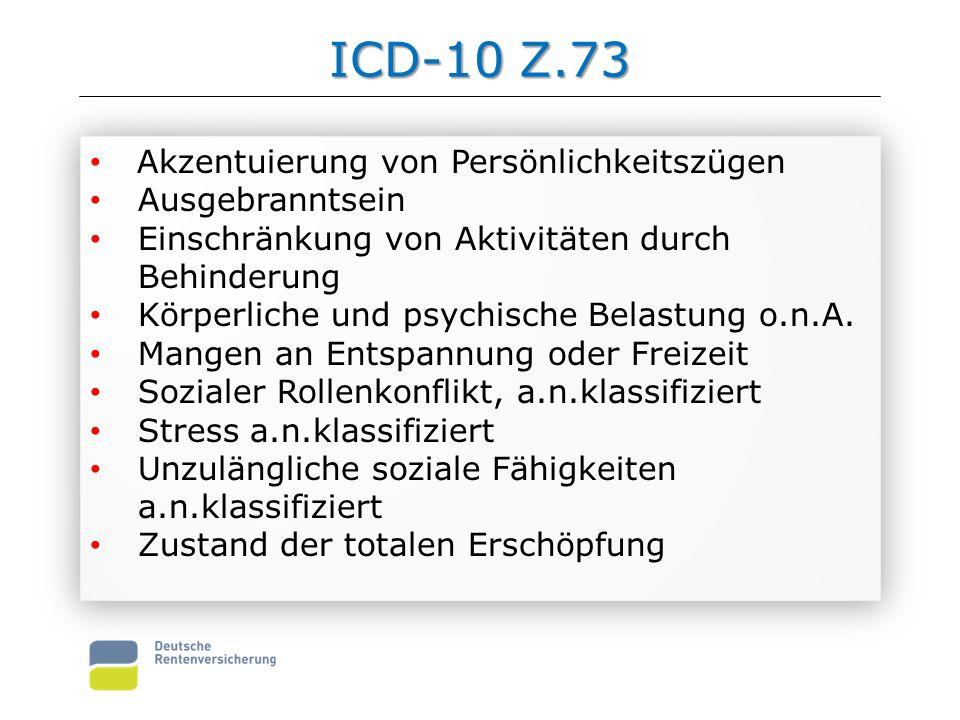 ICD-10 Z.73 Akzentuierung von Persönlichkeitszügen Ausgebranntsein