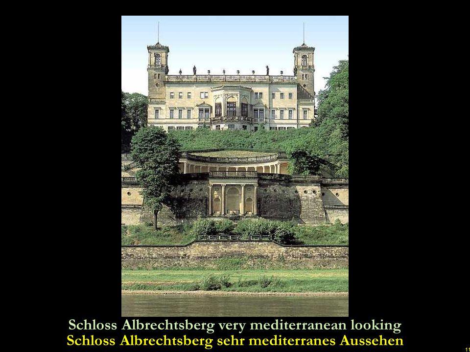Schloss Albrechtsberg sehr mediterranes Aussehen
