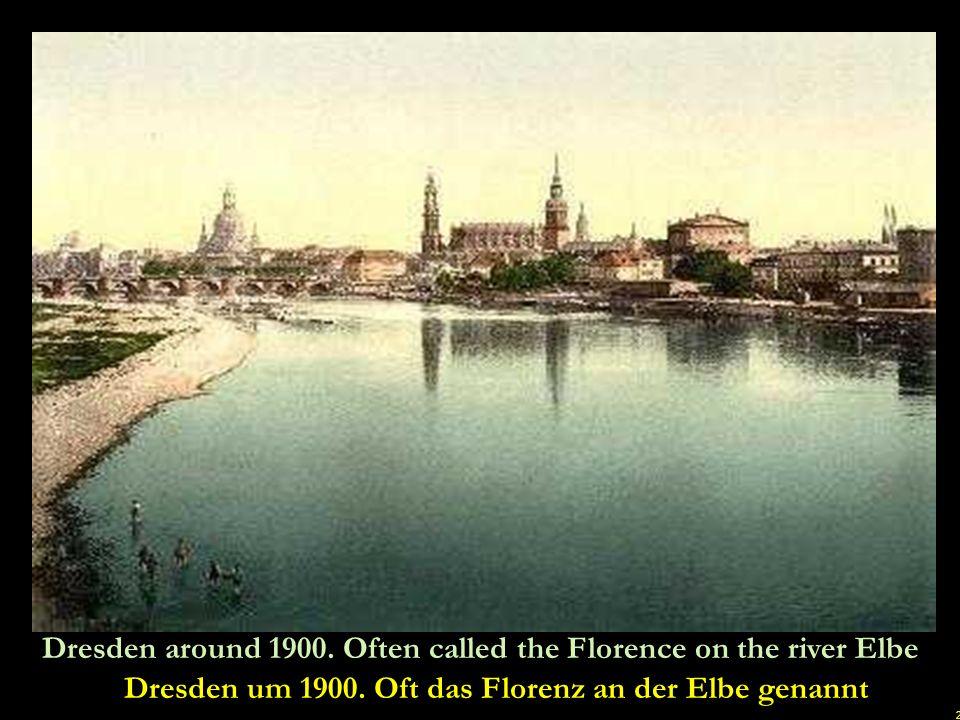 Dresden um 1900. Oft das Florenz an der Elbe genannt