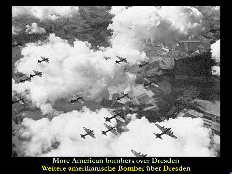 Weitere amerikanische Bomber über Dresden