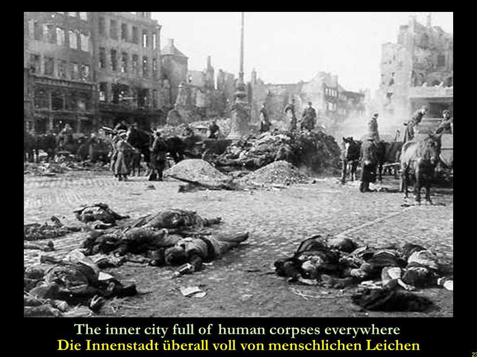 Die Innenstadt überall voll von menschlichen Leichen