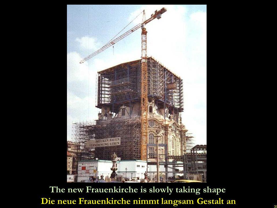 Die neue Frauenkirche nimmt langsam Gestalt an