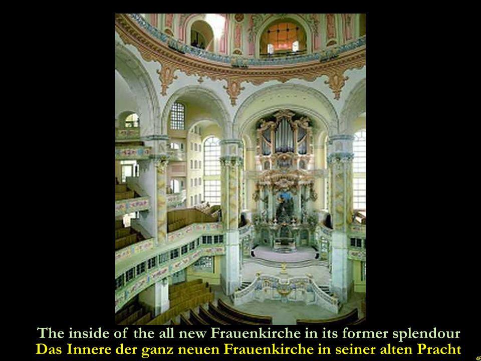Das Innere der ganz neuen Frauenkirche in seiner alten Pracht