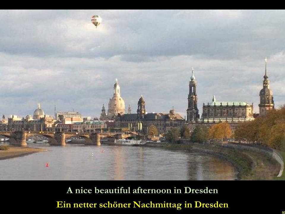 Ein netter schöner Nachmittag in Dresden