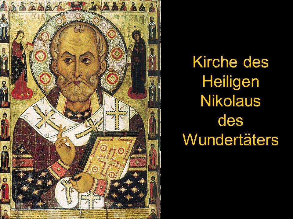 Kirche des Heiligen Nikolaus des Wundertäters