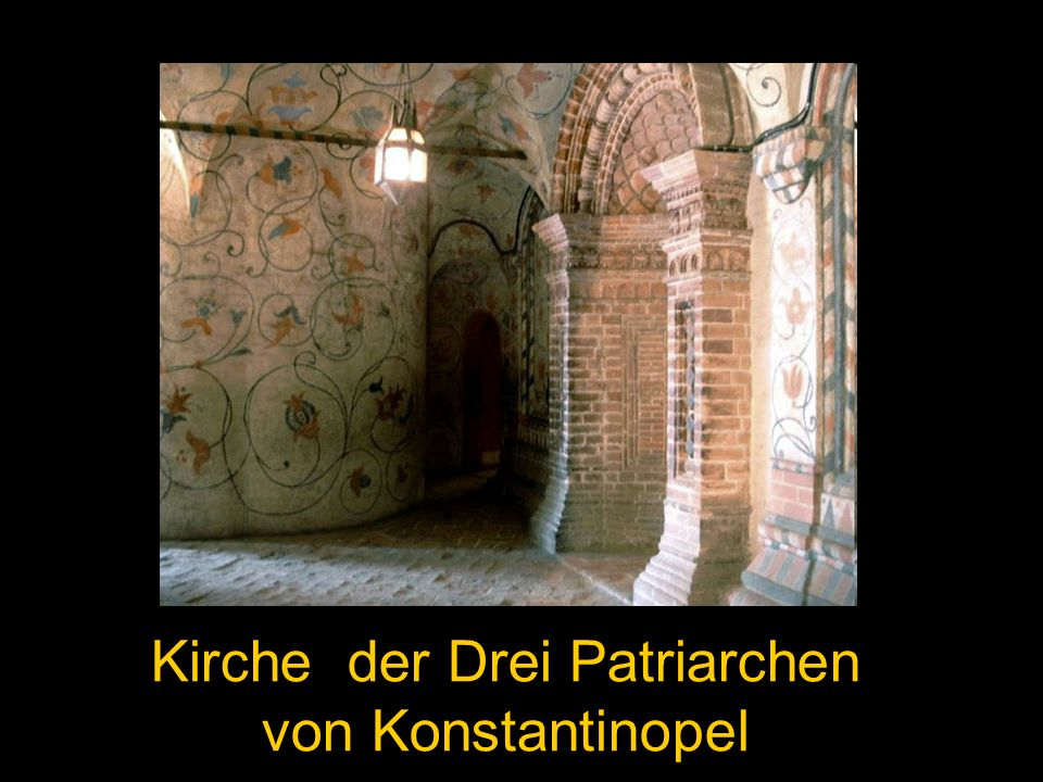 Kirche der Drei Patriarchen von Konstantinopel