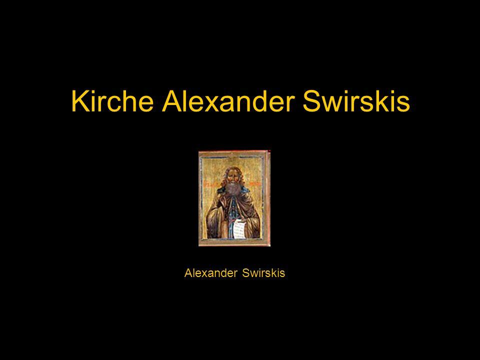 Kirche Alexander Swirskis