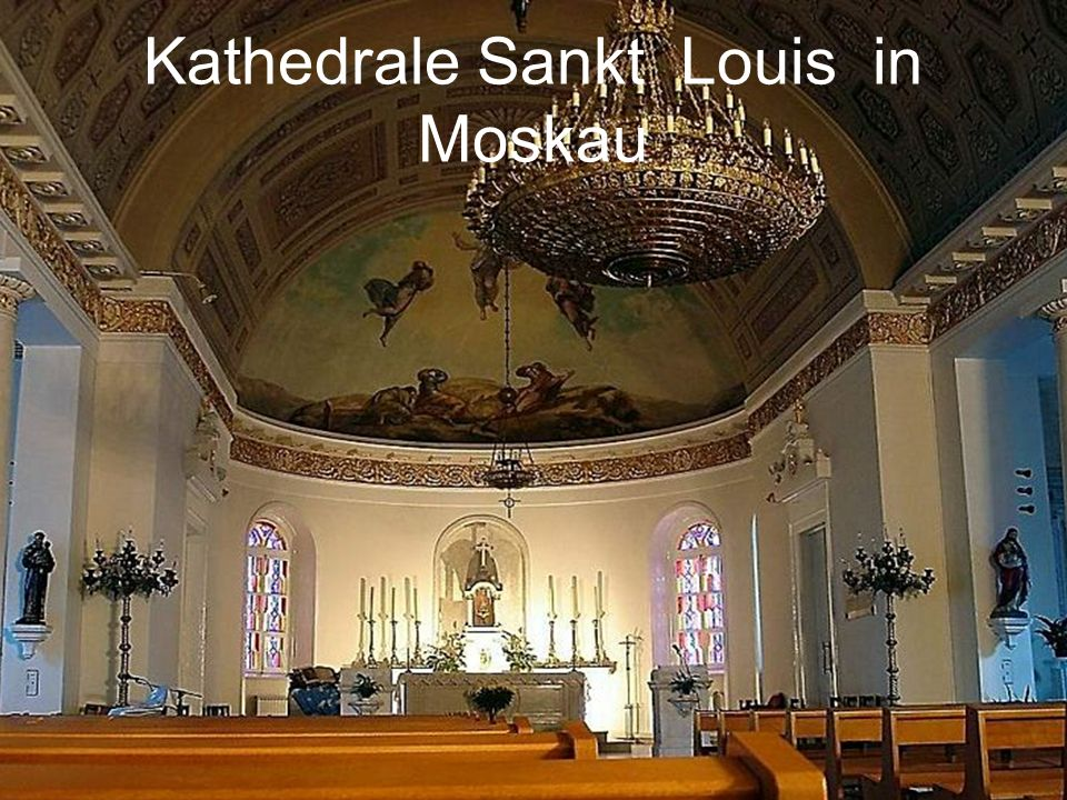 Kathedrale Sankt Louis in Moskau