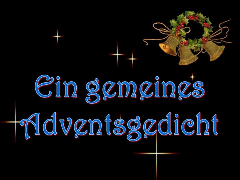Ein gemeines Adventsgedicht