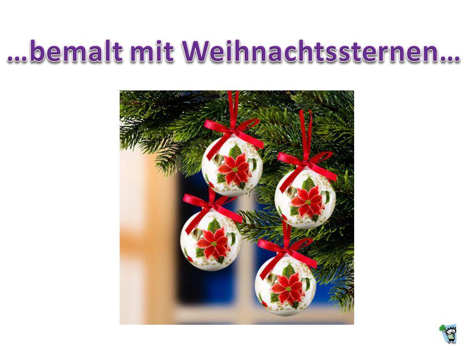 …bemalt mit Weihnachtssternen…