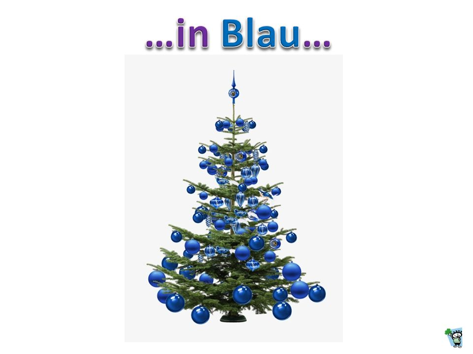 …in Blau…