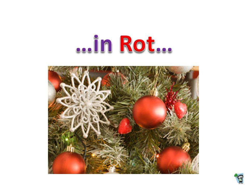 …in Rot…