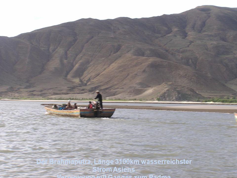 Der Brahmaputra, Länge 3100km wasserreichster Strom Asiens